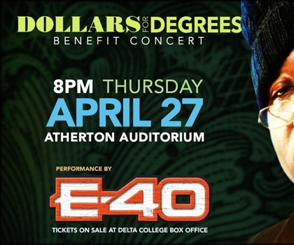 Dollars for Degrees Benefit Concert with E-40, April 27