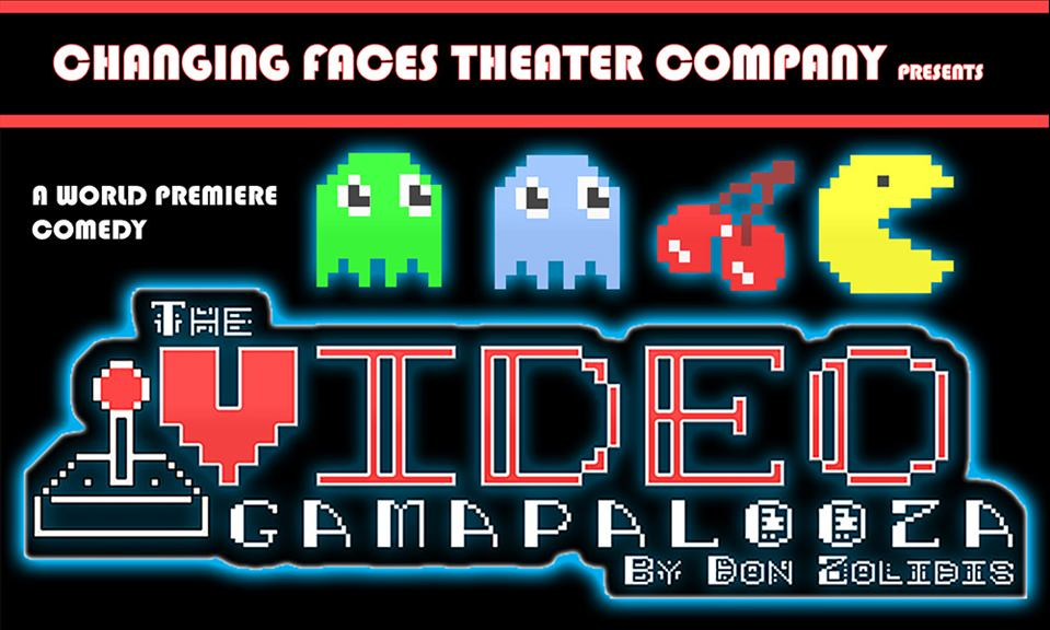 The Video Gamapalooza—A WORLD PREMIERE stage comedy!
