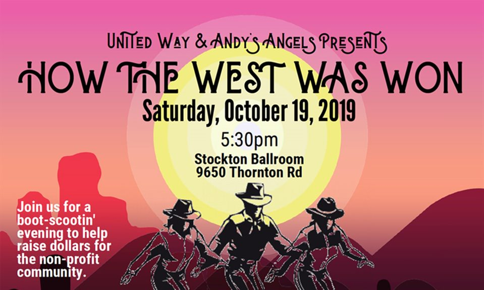 United Way of San Joaquin County and Andy's Angels Presents: How The West Was Won
