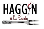 Haggin à la Carte: Fundraiser & Opening Reception