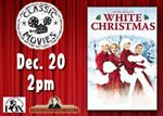 "Friends of the Fox Present ""White Christmas"""