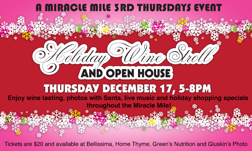 Holiday Wine Stroll: 3rd Thursdays On the Mile
