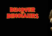 Dinosaurs Exhibit: Discover the Dinosaurs
