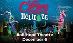 Cirque Dreams Holidaze comes to Bob Hope Theatre December 6!