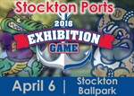 Stockton Ports Exhibition Game