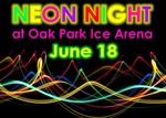 Neon Night at Oak Park Ice Arena